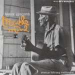 Mance Lipscomb - When Death Come Creeping In Your Room (Run, Sinner, Run) [Remastered Version] {Take 1}