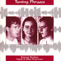 Tuning Phrases by Duncan Nicolson & Ingrid & Allan Henderson on Apple Music