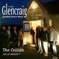 The Ceilidh Are ye dancin ? by The Glencraig Scottish Dance Band on Apple Music