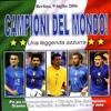 Campioni del Mondo!, Various Artists