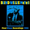 Final Blues Recordings 1956, Blind Willie McTell