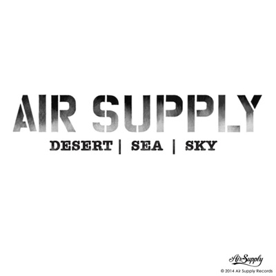 Desert / Sea / Sky - Single - Air Supply