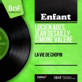 La vie de Chopin (Mono Version)