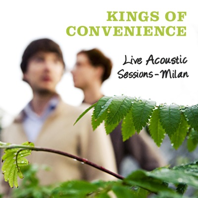 Live Acoustic Sessions - Milan 2009 - EP - Kings Of Convenience