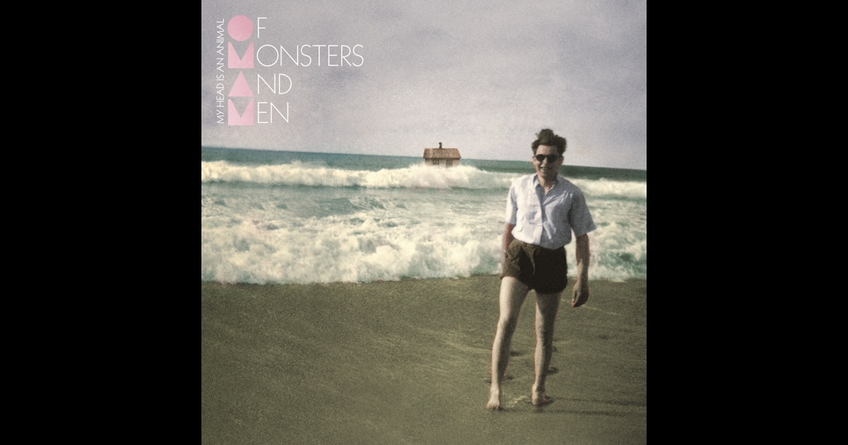 My Head Is An Animal by Of Monsters and Men on Apple Music