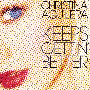 Keeps Gettin' Better (Remixes) Mp3 Download