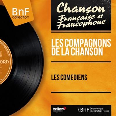 Les comédiens (Mono version) - EP - Les Compagnons de la Chanson
