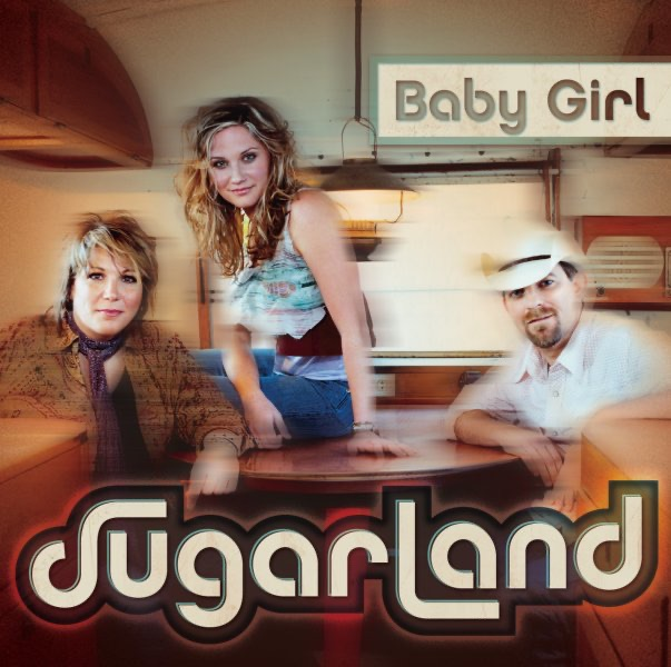 Baby Girl - Single Sugarland CD cover