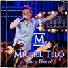 Bara Bara - Single, Michel Teló