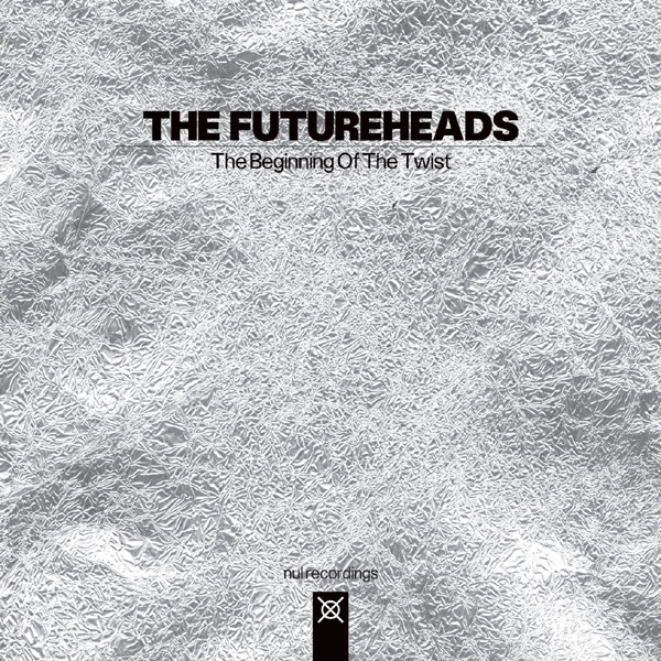 The Beginning Of The Twist by The Futureheads on Mearns Indie