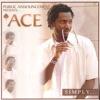 """Simply... (Public Announcement Presents """"Ace"""")"""