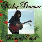 Huron Carol (feat. Becky Thomas) - Single