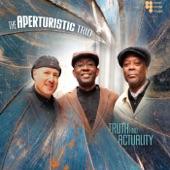 The Aperturistic Trio - Aperturistic