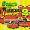 Songs For Reggae Lovers 2