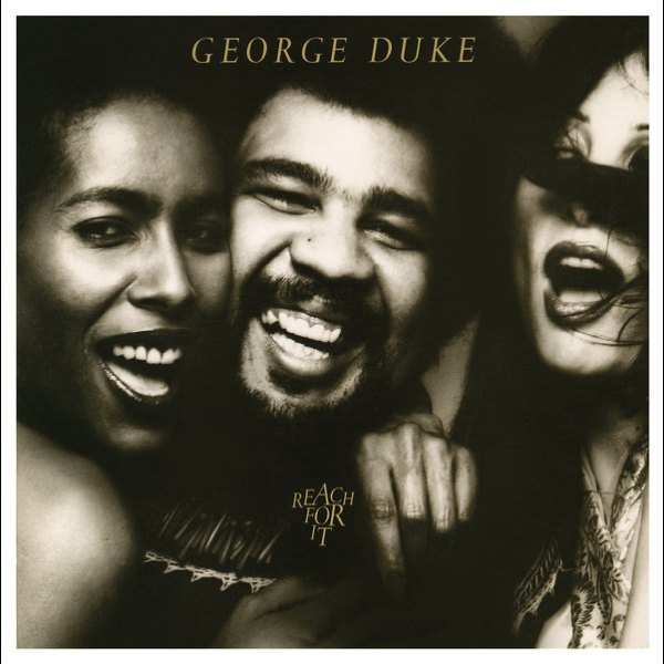 Reach For It By George Duke On Apple Music