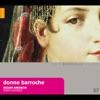 Donne Barocche, Bizzarrie Armoniche & Roberta Invernizzi