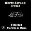 Selected Surahs & Duas - Qari Ziyaad Patel