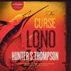 Hunter S. Thompson - The Curse of Lono (Unabridged)  artwork