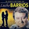 El Disco de Oro, Vol. 1, Lucho Barrios