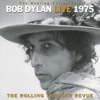 The Bootleg Series Vol 5 Live 1975 The Rolling Thunder Revue