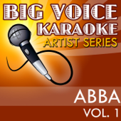 Mama Mia In The Style Of Abba [Karaoke Version]  Big Voice Karaoke - Big Voice Karaoke