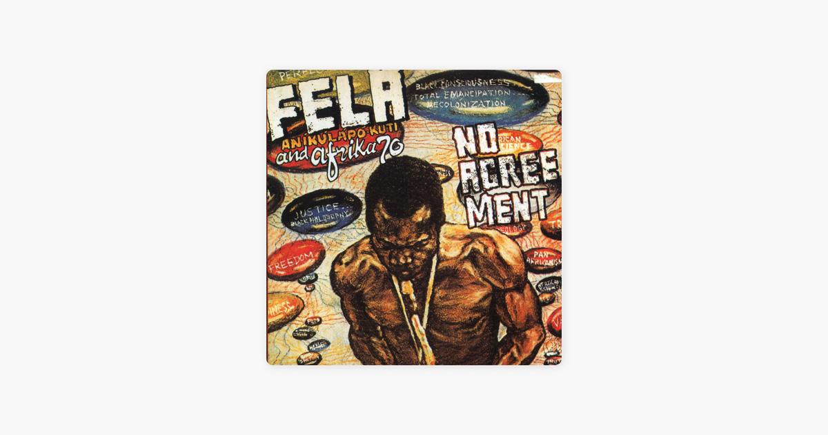 No Agreement By Fela Kuti On Apple Music