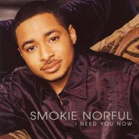 Smokie Norful - I Need You Now artwork