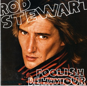 Foolish Behaviour Mp3 Download