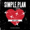 Jet Lag (feat. Marie-Mai) - Single, Simple Plan