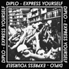 Express Yourself - EP, Diplo