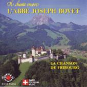 Il chante encore - L'Abbé Joseph Bovet