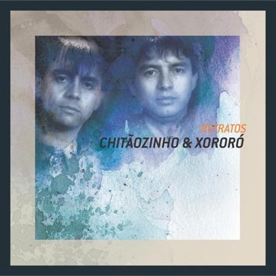 Retratos - Chitaozinho & Xororo