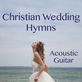 Christian Wedding Hymns On Acoustic Guitar by The O\'Neill Brothers ...