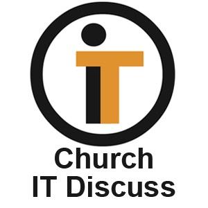 Church IT Discuss