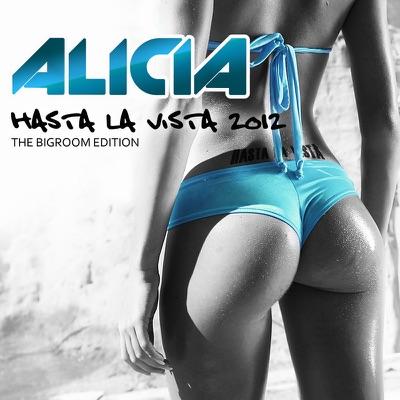Hasta la Vista - Alicia