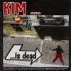 kim-is-dead