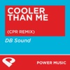 Cooler Than Me (CPR Remix) - Single