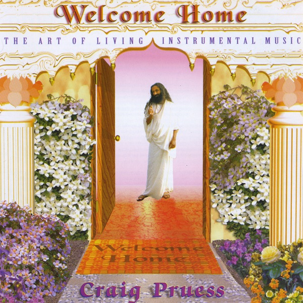 Welcome Home Craig Pruess CD cover