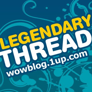 Legendary Thread: 1UP's World of WarCraft Podcast