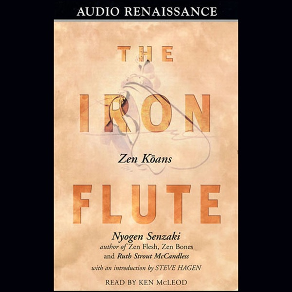 The Iron Flute Zen Koans By Nyogen Senzaki And Ruth Strout