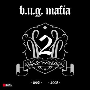 b.u.g. mafia - Viata Noastra, Vol. 2