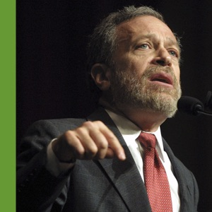 The Economy According to Robert Reich