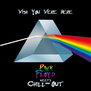The Chill-Out Orchestra - Wish You Were Here (Pink Floyd Meets Chill-Out)