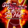 So Hot Melt Your Face Mix Single