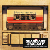 Guardians of the Galaxy: Awesome Mix, Vol. 1 (Original Motion Picture Soundtrack) - Multi-interprètes Cover Art