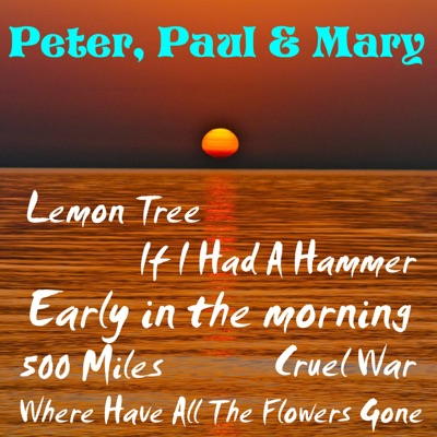 Early in the Morning - EP - Peter Paul and Mary
