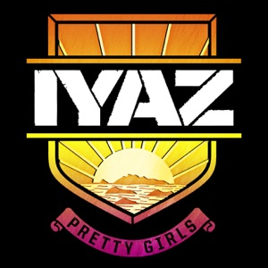 Iyaz - Pretty Girls feat. Travie McCoy