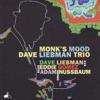 Monk's Dream - Dave Liebman Trio