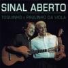 Sinal Aberto (Ao Vivo), Paulinho da Viola & Toquinho