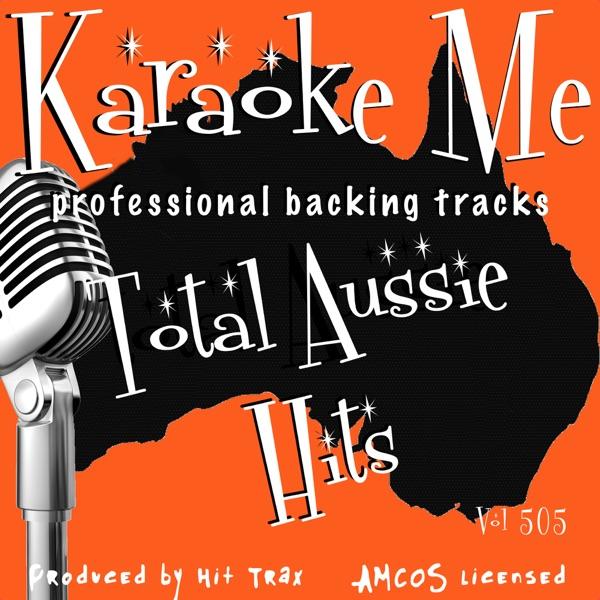 Backing Tracks Total Aussie Hits Vol 505 (Backing Tracks)